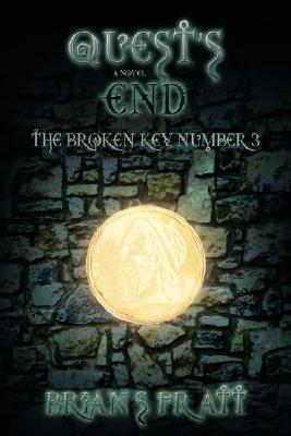 Quests End (The Broken Key, #3) Brian S. Pratt