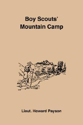 Boy Scouts Mountain Camp Howard Payson