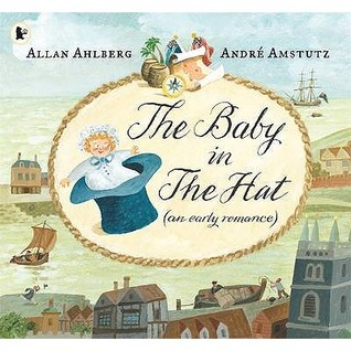 The Baby In The Hat Allan Ahlberg
