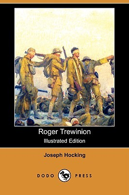 Roger Trewinion (Illustrated Edition) Joseph Hocking