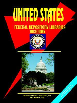 US Federal Depository Libraries Directory USA International Business Publications