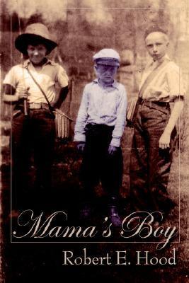 Mamas Boy  by  Robert Hood