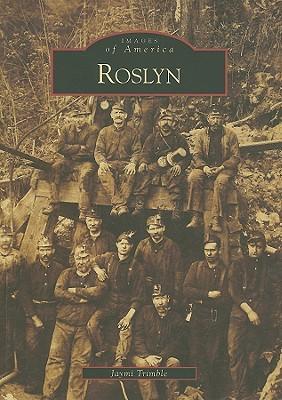 Roslyn (WA) (Images of America) (Images of America Jaymi Trimble