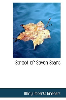 Street of Seven Stars Mary Roberts Rinehart
