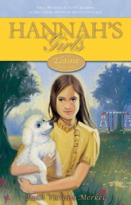Elaine: Born 1961 (Hannahs Girls, #5) Ruth Vitrano Merkel