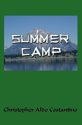 Summer Camp  by  Christopher Aldo Costantino