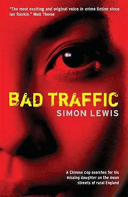Bad Traffic  by  Simon Lewis