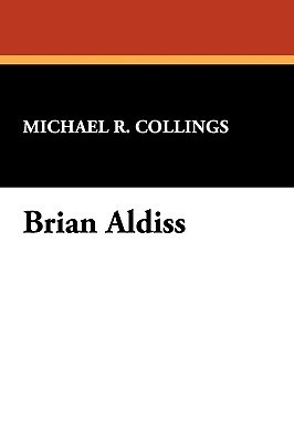Brian Aldiss  by  Michael R. Collings