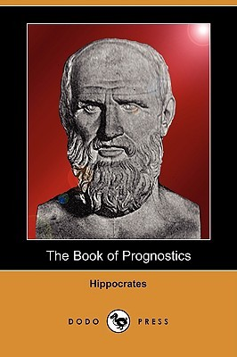 The Book of Prognostics  by  Hippocrates