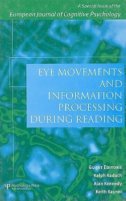 Eye Movements And Information Processing During Reading (Vol 6) Ralph Radach