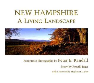 New Hampshire: A Living Landscape Peter E. Randall