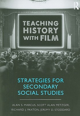 Celluloid Blackboard: Teaching History with Film. Contemporary Research in Education. Alan S. Marcus
