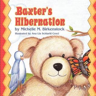 Baxters Hibernation Michelle M. Birkenstock