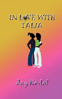 In Love with Talia  by  Jay Kedal