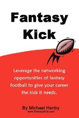 Fantasy Kick  by  Michael Henby