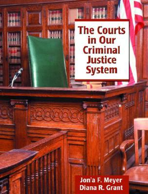 Doing Justice in the Peoples Court: Sentencing  by  Municipal Court Judges by Jona F. Meyer