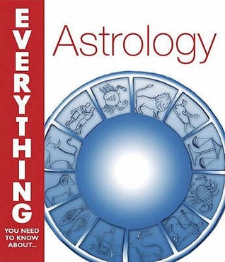 Astrology (Everything You Need To Know About...)  by  Trish MacGregor