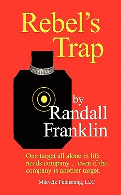 Rebels Trap  by  Randall Franklin