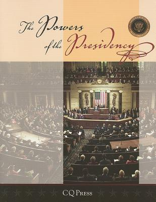 The Powers of the Presidency Michael Nelson