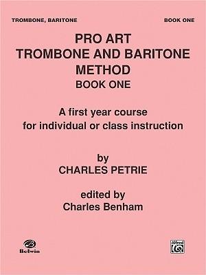 Pro Art Trombone and Baritone Method, Bk 1 Alfred A. Knopf Publishing Company, Inc.