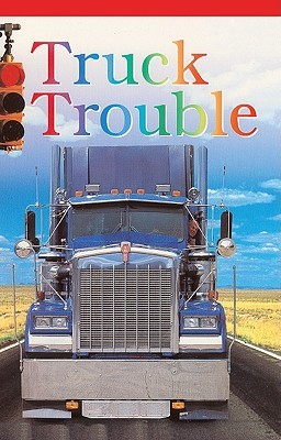 Truck Trouble (DK Eyewitness Readers: Level 1)  by  Angela Royston