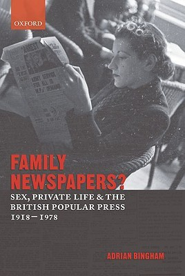 Gender, Modernity, and the Popular Press in Inter-War Britain Adrian Bingham