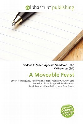 A Moveable Feast  by  Frederic P.  Miller