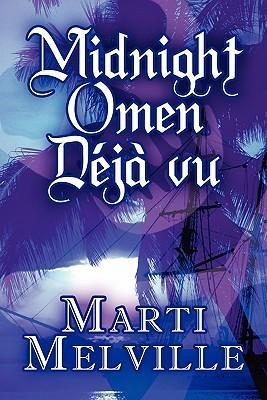 Midnight Omen Deja Vu  by  Marti Melville
