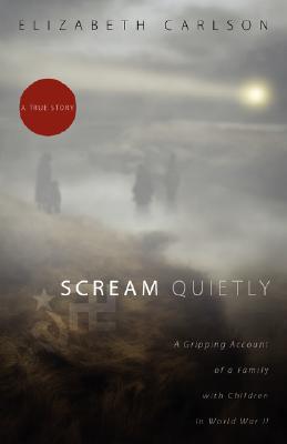 SCREAM quietly  by  Elizabeth Carlson