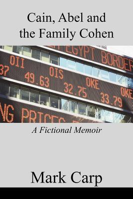 Cain, Abel and the Family Cohen  by  Mark Carp