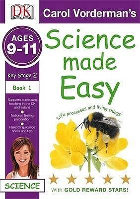 Life Processes And Living Things: Key Stage 2 Age 9 11 Workbook 1 Carol Vorderman
