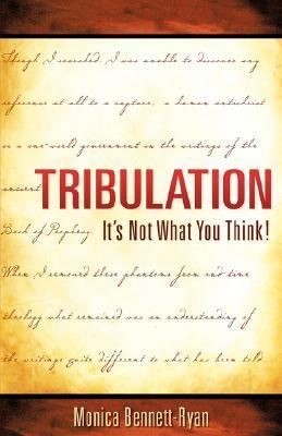 Tribulation  by  Monica Bennett-Ryan