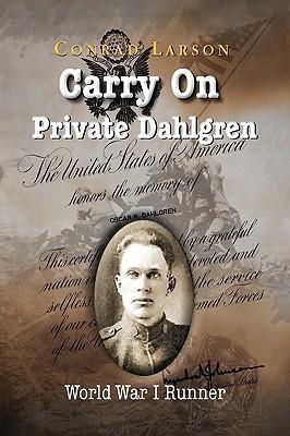 Carry on Private Dahlgren  by  Conrad Larson