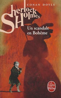 Les Aventures De Sherlock Holmes:  Un Scandale En Bohême Arthur Conan Doyle