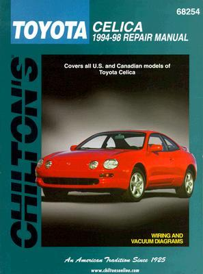 Toyota-Celica 1994-98: Covers All U.S. and Canadian Models of Toyota Celica  by  Chilton Automotive Books