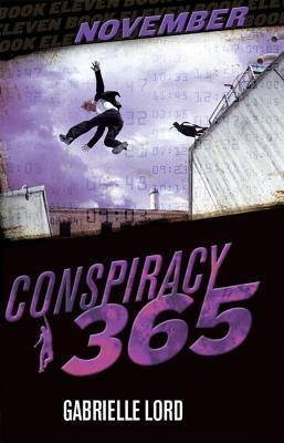 November (Conspiracy 365 #11)  by  Gabrielle Lord
