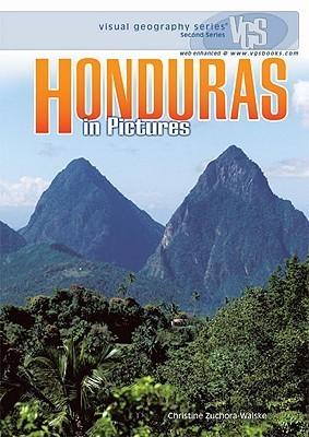 Honduras in Pictures Christine Zuchora-Walske