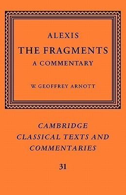 Alexis: The Fragments: A Commentary  by  Alexis
