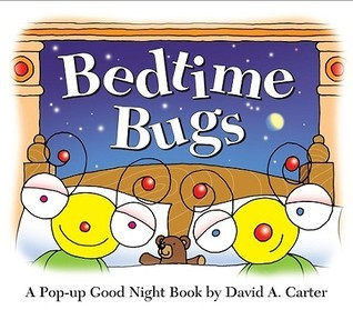 Bedtime Bugs  by  David A. Carter