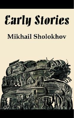 Early Stories  by  Mikhail Sholokhov