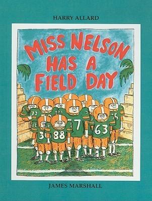 Miss Nelson Has a Field Day  by  Harry Allard