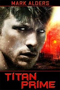 Titan Prime  by  Mark Alders