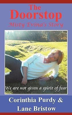 The Doorstop: Misty Evinas Story Corinthia Purdy