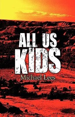 All Us Kids Michael Lees