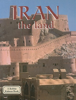 Iran: The Land  by  April Fast