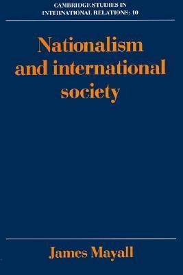 Nationalism and International Society  by  James Mayall