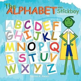The Alphabet with Stickboy Darren R. Awuah
