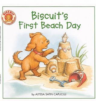 Biscuits First Beach Day  by  Alyssa Satin Capucilli