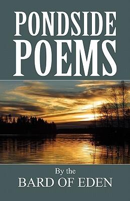 Pondside Poems Bard of Eden