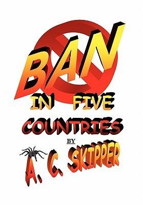 Ban in Five Countries A.C. Skipper